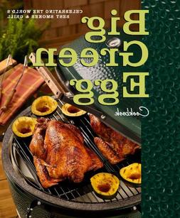 Big Green Egg Cookbook: Celebrating the Ultimate Cooking Exp
