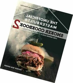 The Unofficial Masterbuilt Smoker Cookbook 2: A BBQ Guide &